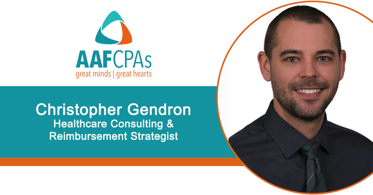 AAFCPAs Healthcare Consulting Practice Adds Reimbursement Strategist Chris Gendron